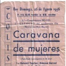 Cine: PEQUEÑO FOLLETO, COLISEO DE MADRID, ESTRENO DE CARAVANA DE MUJERES, 26 AGOSTO 1956. Lote 25626317