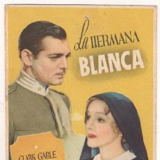 Cine: PR3 LA HERMANA BLANCA PROGRAMA SENCILLO MGM CLARK GABLE HELEN HAYES E. Lote 20183646