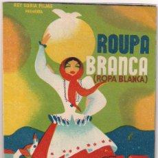 Cine: PR3 ROPA BLANCA / ROUPA BRANCA PROGRAMA DOBLE REY SORIA BEATRIZ COSTA CINE PORTUGUES. Lote 20199310
