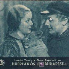 Cine: PR3 HUERFANOS EN BUDAPEST PROGRAMA TARJETA FOX LORETTA YOUNG A. Lote 20209366