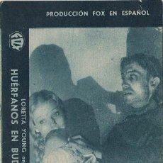 Cine: PR3 HUERFANOS EN BUDAPEST PROGRAMA TARJETA FOX LORETTA YOUNG B. Lote 20209586