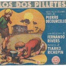 Cine: PR3 LOS DOS PILLETES PROGRAMA DOBLE GRANDE HUET FERNAND RIVERS. Lote 20217396