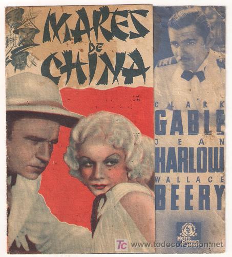 PR5 MARES DE CHINA PROGRAMA DOBLE MGM CLARK GABLE JEAN HARLOW (Cine - Folletos de Mano - Aventura)