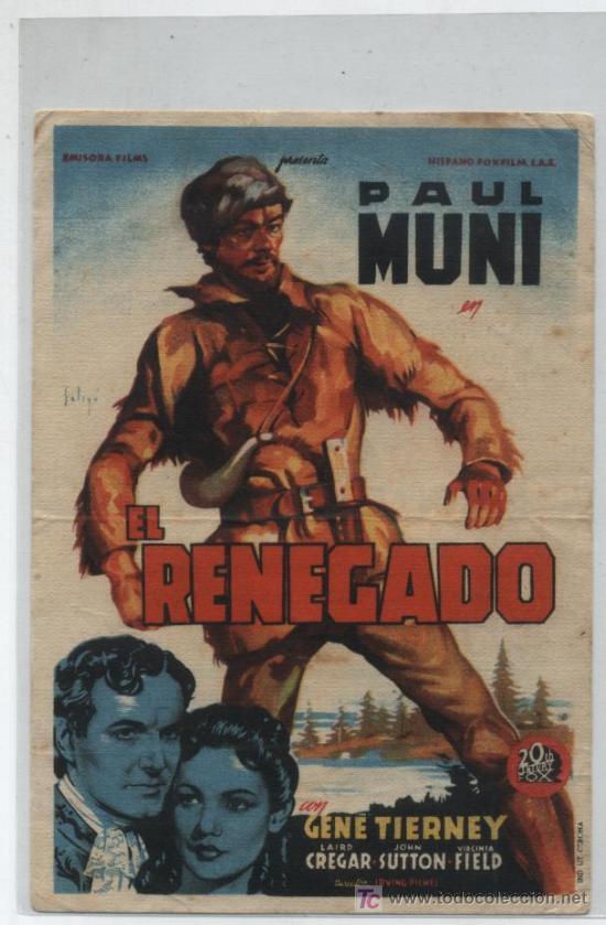 EL RENEGADO. SOLIGÓ. SENCILLO DE 20TH CENTURY FOX. CINE SALÓN 1947. (Cine - Folletos de Mano - Bélicas)