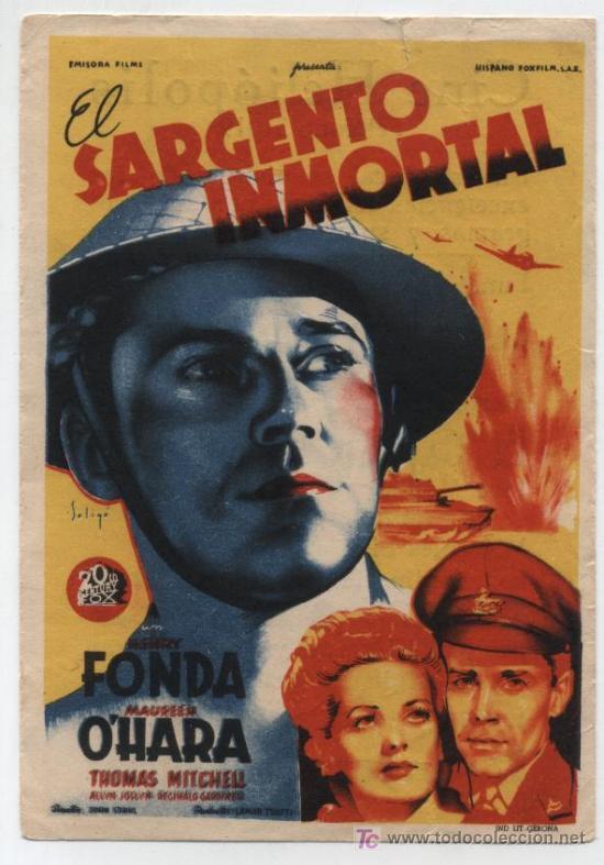 EL SARGENTO INMORTAL.SOLIGÓ. SENCILLO DE 20TH CENTURY FOX. CINE HELIÓPOLIS. SEVILLA. (Cine - Folletos de Mano - Bélicas)