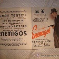 Cine: ANTIGUO FOLLETO DE MANO PELICULA, ENEMIGOS, AÑOS 40/50. GRAN TEATRO ELCHE.. Lote 20466981