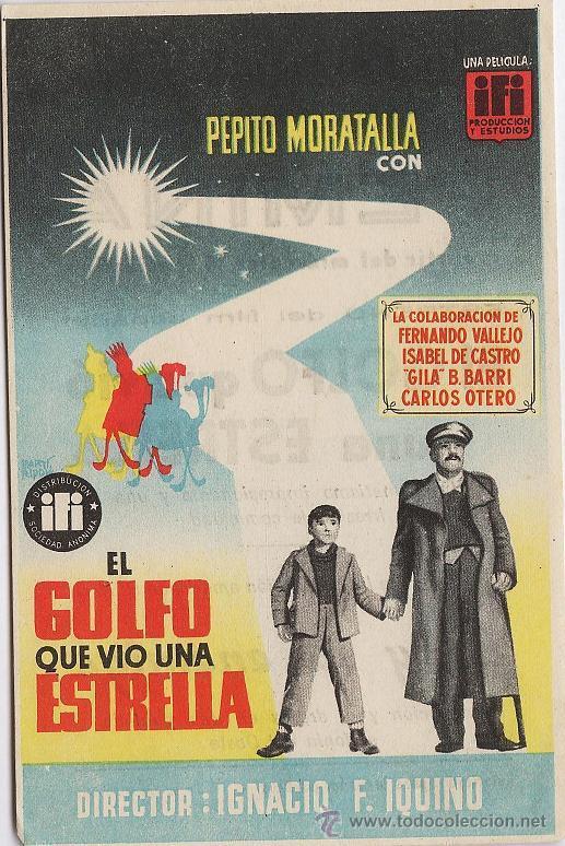 FOLLETO MANO - EL GOLFO QUE VIO UNA ESTRELLA.- PRODUC. IFI.- CINES FEMINA.- TARRAGONA (Cine - Folletos de Mano - Infantil)