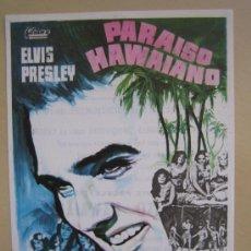 Cine: FOLLETO DE MANO - PARAISO HAWAIANO - ELVIS PRESLEY SUZANNA LEIGH HAL WALLIS - FILMAX. Lote 139875833