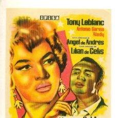 Cine: ESTRELLAS , LAS - TONY LEBLANC - PROGRAMA ORIGINAL SIN PUBLICIDAD - IMPECABLE ESTADO. Lote 21678150