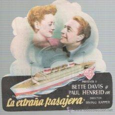 Cine: LA EXTRAÑA PASAJERA. TROQUELADO DE WB. CINE PORVENIR - SEVILLA 1948.. Lote 21862307