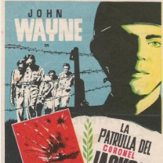 Cine: LA PATRULLA DEL CORONEL JACKSON DE JOHN WAYNE TEATRO CAMPOS ELISEOS . Lote 21948894
