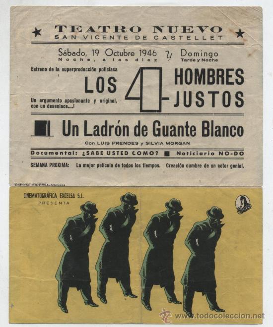 LOS CUATRO HOMBRES JUSTOS. DOBLE DE EXCELSA. TEATRO NUEVO - SAN VICENTE DE CASTELLET 1946. (Cine - Folletos de Mano - Suspense)