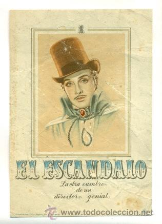 ESCANDALO EL - PROGRAMA ORIGINAL CON PUBLICIDAD (Cine - Folletos de Mano - Clásico Español)