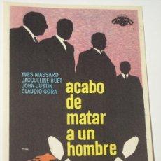 Cine: ACABO DE MATAR A UN HOMBRE (YVES MASSARD / JACQUELINE HUET / JOHN JUSTIN). Lote 22705685