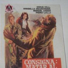 Cine: CONSIGNA: MATAR AL COMANDANTE JEFE (GRAIG HILL / ANABELLA INCONTRERA / MANUEL ZARZO). Lote 22713263