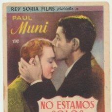Cine: NO ESTAMOS SOLOS. SENCILLO DE REY SORIA FILMS. PUBLICIDAD AL DORSO SIN NOMBRE DE CINE.. Lote 22765125