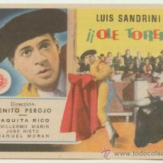 Cine: ¡OLÉ TORERO! SENCILLO DE SUEVIA FILMS. SALÓN GUTIÉRREZ DE ALBA - ALCALÁ 1949.. Lote 22749073
