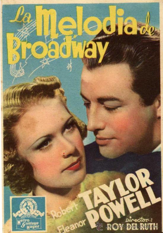 ROBERT TAYLOR - LA MELODIA DE BROADWAY - ELEANOR POWELL - NO CARTULINA - MGM - DORSO SELLO CINE (Cine - Folletos de Mano - Musicales)