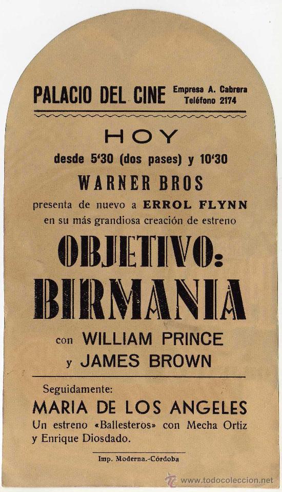 Cine: PROGRAMA CINE TROQUELADO - OBJETIVO BIRMANIA - ERROL FLYNN - WILLIAM PRINCE - P.del Cine (Córdoba) - Foto 2 - 44118733