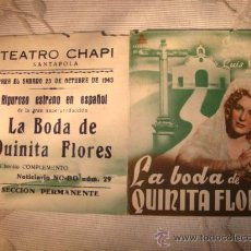 Cine: ANTIGUO FOLLETO DE MANO PELICULA, LA BODA DE QUINITA FLORES, AÑO 1943.. Lote 22960076
