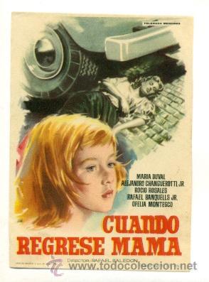 CUANDO REGRESE MAMA - PROGRAMA ORIGINAL SIN PUBLICIDAD - (Cine - Folletos de Mano)