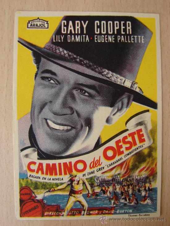 PROGRAMA DE CINE ANTIGUO. CAMINO DEL OESTE. GARY COOPER (Cine - Folletos de Mano)