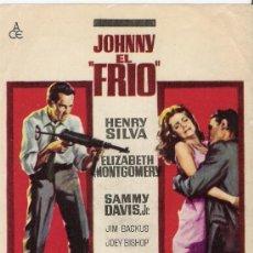 Cine: JOHNNY EL FRIO PROGRAMA DE MANO ORIGINAL HENRY SILVA SOLIGO. Lote 96077531