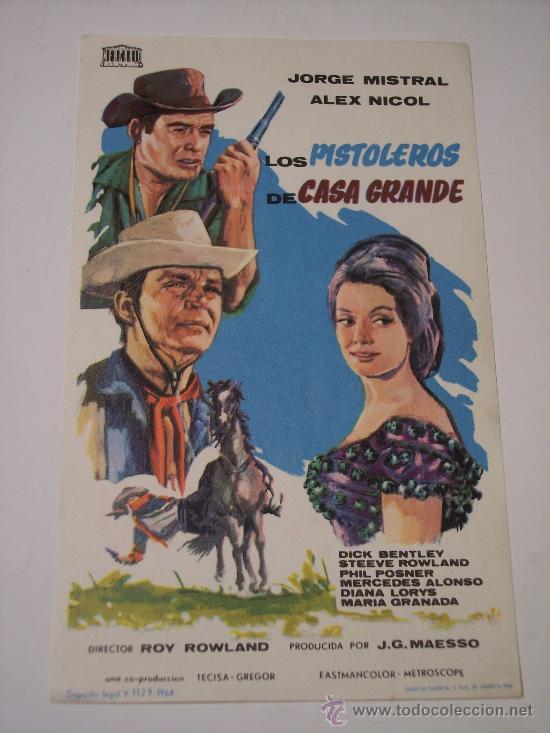 LOS PISTOLEROS DE CASA GRANDE (JORGE MISTRAL / ALEX NICOL) (Cine - Folletos de Mano - Westerns)