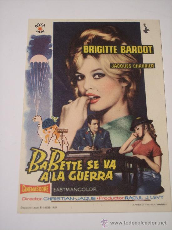 BABETTE SE VA A LA GUERRA (BRIGITTE BARDOT / JACQUES CHARRIER) (Cine - Folletos de Mano - Bélicas)