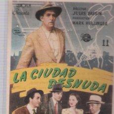 Cine: LA CIUDAD DESNUDA. SEVILLO DE UNIVERSAL INTERNATIONAL. CINE NUEVO - S. HIPÓLITO DE VOLTREGÁ.. Lote 23802170