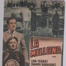 Cine: LA MILLONA. DOBLE DE CAPITOLIO. TEATRO PRINCIPAL - LUCENA 1940.. Lote 23803704