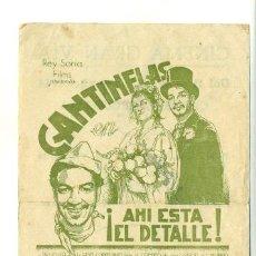 Cine: AHI ESTA EL DETALLE - PROGRAMA ORIGINAL CON PUBLICIDAD - CANTINFLAS. Lote 25952368