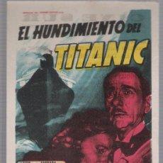 Cine: EL HUNDIMIENTO DEL TITANIC. SOLIGÓ. SENCILLO DE 20TH CENTURY FOX. CINE SUR.. Lote 24102687