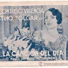 Cine: LA CANCION DEL DIA PROGRAMA TARJETA CINE ESPAÑOL CONSUELO VALENCIA TINO FOLGAR. Lote 24501744