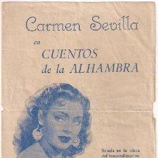 Cine: CUENTOS DE LA ALHAMBRA PROGRAMA DOBLE CANCIONERO HERNAN FILMS CARMEN SEVILLA. Lote 24563282