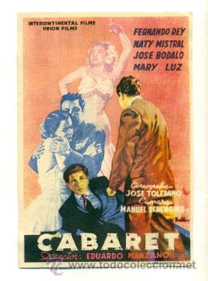 CABARET , CON FERNANDO REY Y NATY MISTRAL - PROGRAMA ORIGINAL CON PUBLICIDAD (Cine - Folletos de Mano)