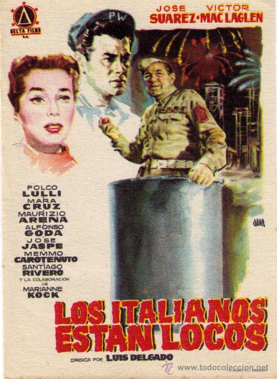 PROGRAMA DE CINE - LOS ITALIANOS ESTAN LOCOS - JOSE SUAREZ - VICTOR MAC LAGLEN. (Cine - Folletos de Mano - Aventura)