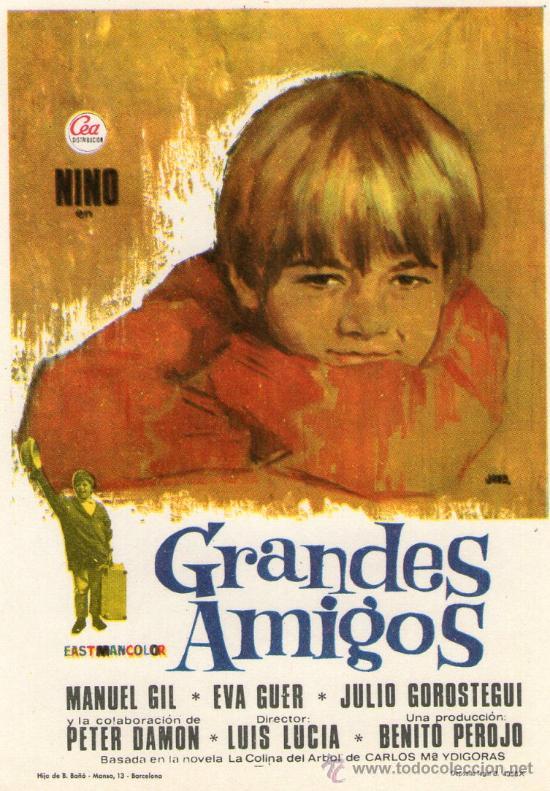 GRANDES AMIGOS - CEA - MANUEL GIL - LUIS LUCIA -PROGRAMA CINE ORIGINAL (Cine - Folletos de Mano - Infantil)