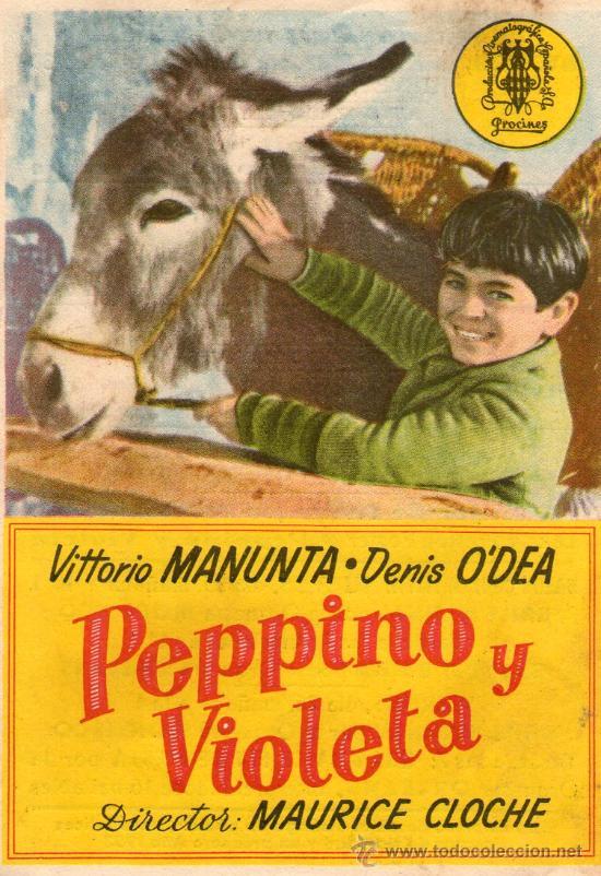 PEPPINO Y VIOLETA-PROCINES-VITTORIO MANUNTA,DENIS O´DEA-PROGRAMA CINE ORIGINAL ESPECIAL NAVIDAD (Cine - Folletos de Mano - Infantil)