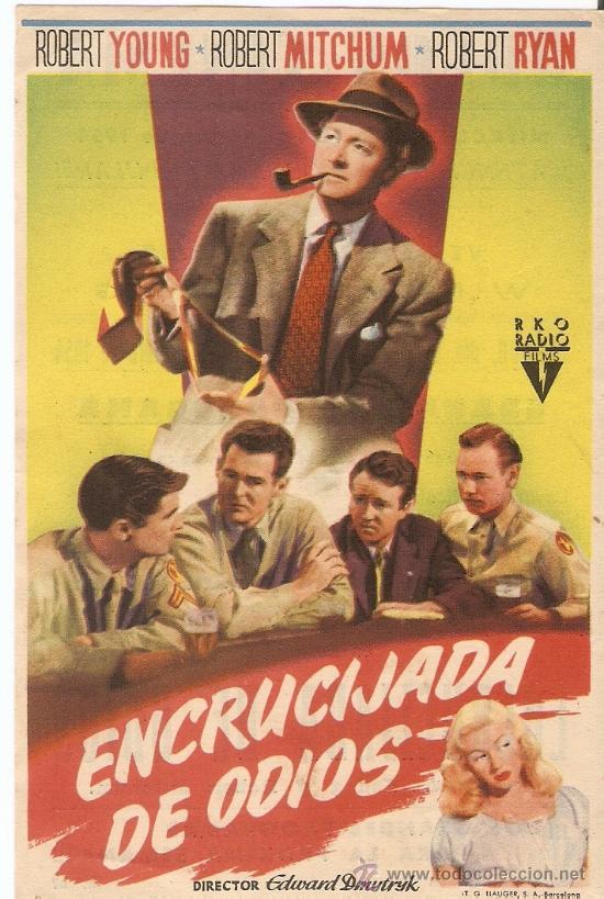 ENCRUCIJADA DE ODIOS - ROBERT YOUNG, ROBERT MITCHUM, ROBERT RYAN - DIRECTOR EDWARD DMYTRYK (Cine - Folletos de Mano - Acción)