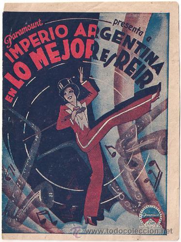 LO MEJOR ES REIR PROGRAMA DOBLE PARAMOUNT IMPERIO ARGENTINA D'ALGY ROSITA DIAZ GIMENO FLORIAN REY (Cine - Folletos de Mano - Clásico Español)