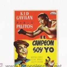 Cine: EL CAMPEON SOY YO PROGRAMA DE MANO ORIGINAL ARAJOL KID GAVILAN. Lote 27156938