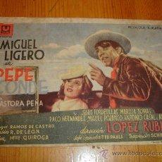 Cine: PEPE. MIGUEL LIGERO. AÑO 1942 CINE TEATRO CIRCO CARTAGENA. Lote 27439186