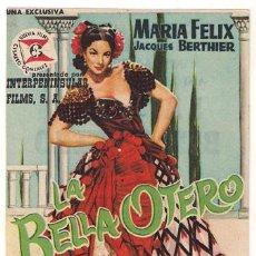 Cine: LA BELLA OTERO PROGRAMA SENCILLO INTERPENINSULAR SUEVIA MARIA FELIX A. Lote 27531682