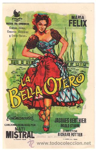 LA BELLA OTERO PROGRAMA SENCILLO INTERPENINSULAR SUEVIA MARIA FELIX C (Cine - Folletos de Mano - Musicales)