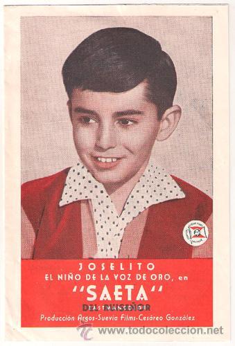 SAETA DEL RUISEÑOR PROGRAMA DOBLE CANCIONERO SUEVIA CINE ESPAÑOL JOSELITO (Cine - Folletos de Mano - Clásico Español)
