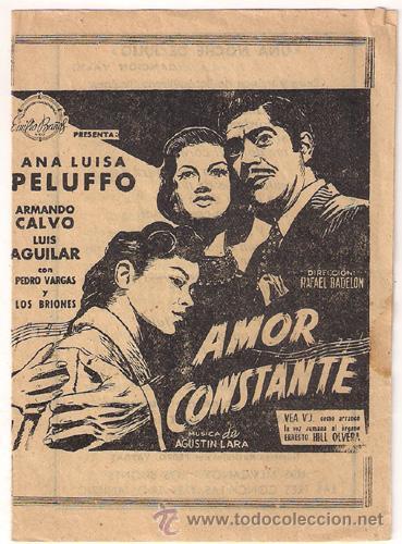 AMOR CONSTANTE PROGRAMA DOBLE CANCIONERO EMILIO BAÑOS ANA LUISA PELUFFO RARO (Cine - Folletos de Mano - Musicales)