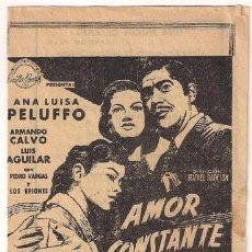 Cine: AMOR CONSTANTE PROGRAMA DOBLE CANCIONERO EMILIO BAÑOS ANA LUISA PELUFFO RARO. Lote 27536053