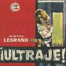 Cinema: PROGRAMA DE MANO DEL FILM ULTRAJE CON MIRTHA LEGRAND. Lote 27652756