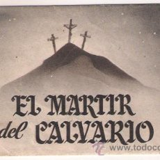 Cine - EL MARTIR DEL CALVARIO PROGRAMA DOBLE DESPLEGABLE HISPANO MEXICANA ENRIQUE RAMBAL - 27734236